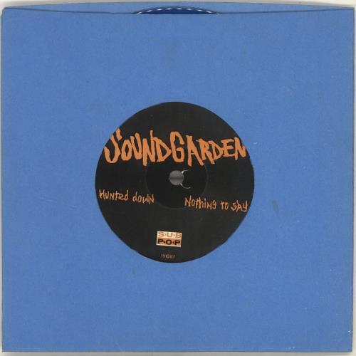 "Soundgarden Hunted Down / Nothing To Say - Blue Vinyl 7"" vinyl single (7 inch record) US SOU07HU696317"