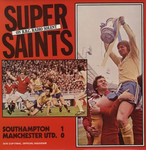 Southampton FC Super Saints - The 1976 FA Cup Final vinyl LP album (LP record) UK NTSLPSU156461