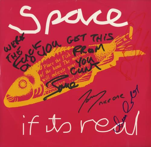 "Space (90s) If Its Real - Autographed 12"" vinyl single (12 inch record / Maxi-single) UK APS12IF387127"
