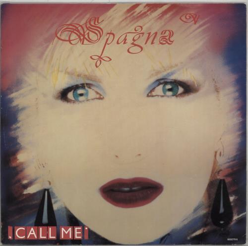 "Spagna Call Me 12"" vinyl single (12 inch record / Maxi-single) UK SPG12CA98155"