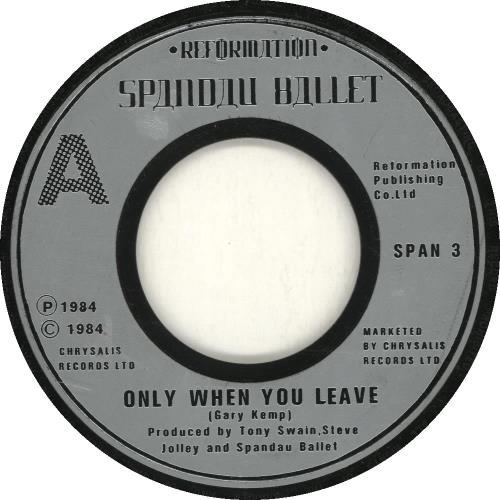 "Spandau Ballet Only When You Leave 7"" vinyl single (7 inch record) UK SPB07ON692606"