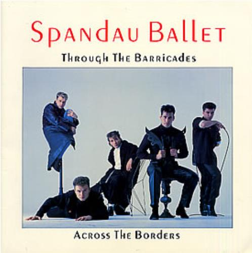 across the barricades And through the barricades category music song artist spandau ballet licensed to youtube by emi music publishing, solar music rights management, umpi, união brasileira de compositores, and 11.