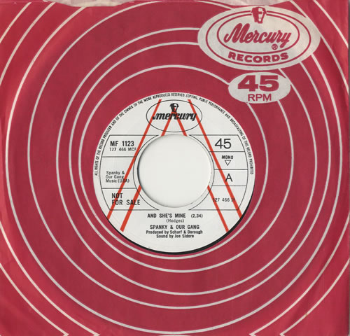 """Spanky & Our Gang And She's Mine 7"""" vinyl single (7 inch record) UK S&O07AN469905"""