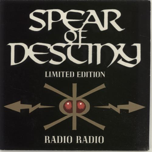 "Spear Of Destiny Radio Radio UK 7"" vinyl single (7 inch record) (691630)"