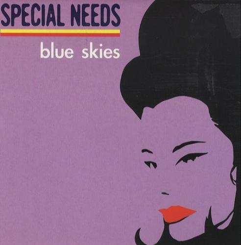 """Special Needs Blue Skies - Both 7""""s 7"""" vinyl single (7 inch record) UK NEE07BL427829"""