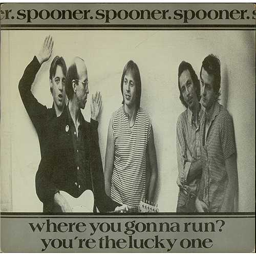 "Spooner Where You Gonna Run? 7"" vinyl single (7 inch record) US NE307WH409002"