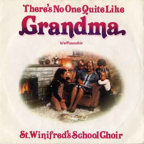 """St. Winifred's School Choir There's No One Quite Like Grandma 7"""" vinyl single (7 inch record) UK VTB07TH578832"""
