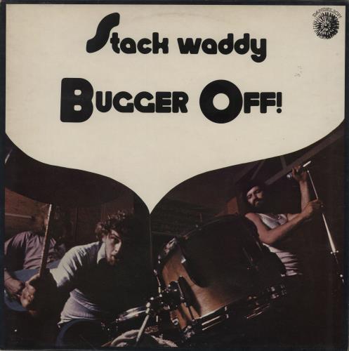 Stack Waddy Bugger Off! vinyl LP album (LP record) UK SWYLPBU450964