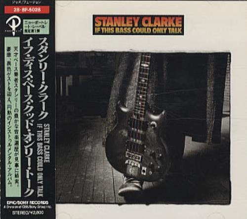 Stanley Clarke If This Bass Could Only Talk CD album (CDLP) Japanese SC8CDIF322489