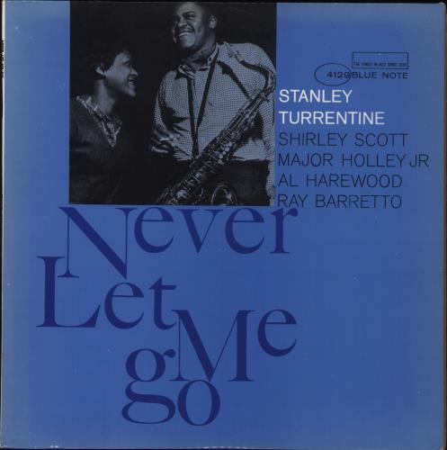 Stanley Turrentine Never Let Me Go - 1st - NY vinyl LP album (LP record) US SU6LPNE707862