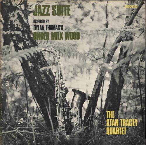 Stan Tracey Under Milk Wood - 1st vinyl LP album (LP record) UK S0ZLPUN445246