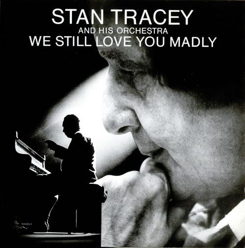 Stan Tracey We Still Love You Madly vinyl LP album (LP record) UK S0ZLPWE528954