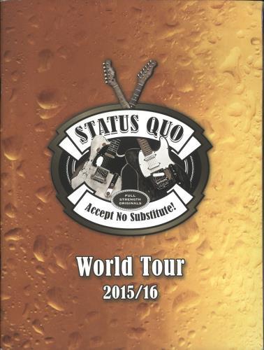 Status Quo Accept No Substitute! - World Tour 2015/16 tour programme UK QUOTRAC723877