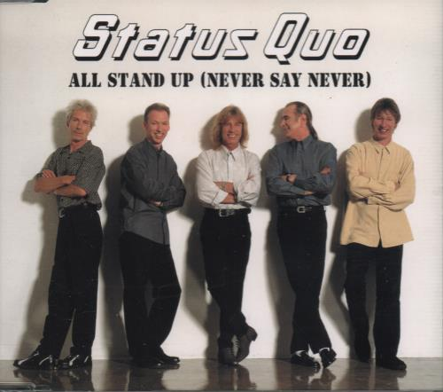 """Status Quo All Stand Up (Never Say Never) CD single (CD5 / 5"""") UK QUOC5AL225778"""
