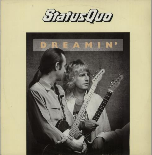 "Status Quo Dreamin' (Wet Mix) 12"" vinyl single (12 inch record / Maxi-single) UK QUO12DR646842"
