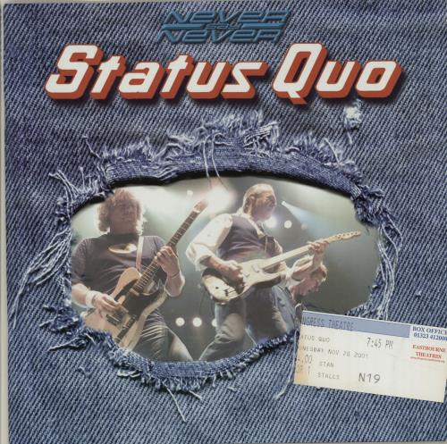 Status Quo Never Say Never + Ticket Stub tour programme UK QUOTRNE655057