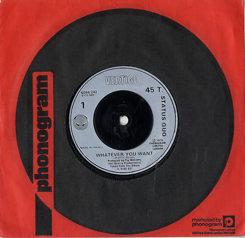 """Status Quo Whatever You Want 7"""" vinyl single (7 inch record) UK QUO07WH567214"""