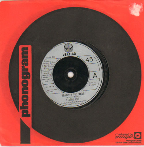 """Status Quo Whatever You Want 7"""" vinyl single (7 inch record) UK QUO07WH569888"""