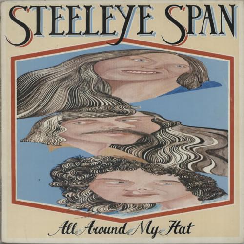 Steeleye Span All Around My Hat vinyl LP album (LP record) UK SSPLPAL77982