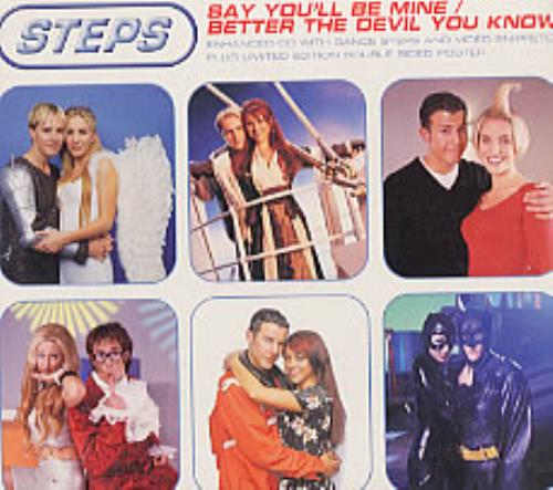 "Steps Say You'll Be Mine / Better The Devil You Know CD single (CD5 / 5"") UK EPSC5SA149004"