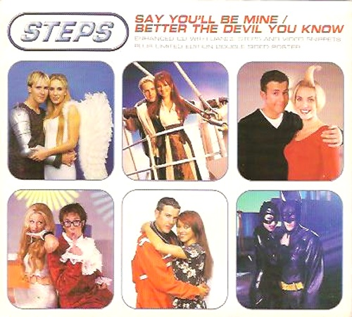 """Steps Say You'll Be Mine / Better The Devil You Know CD single (CD5 / 5"""") UK EPSC5SA153838"""