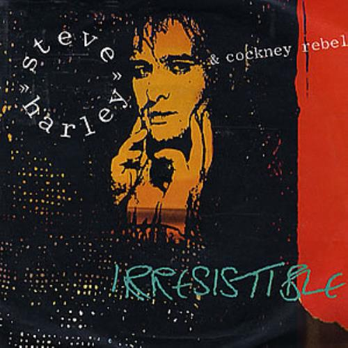 "Steve Harley & Cockney Rebel Irresistible 7"" vinyl single (7 inch record) UK SHY07IR289412"