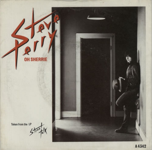 """Steve Perry (Journey) Oh Sherrie 7"""" vinyl single (7 inch record) UK PRY07OH599014"""