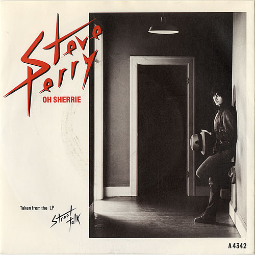 """Steve Perry (Journey) Oh Sherrie 7"""" vinyl single (7 inch record) UK PRY07OH62187"""