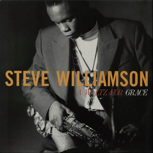 Steve Williamson A Waltz For Grace vinyl LP album (LP record) UK V1FLPAW576990