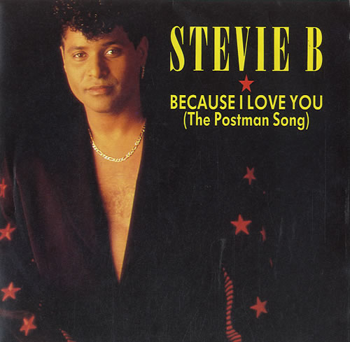 """Stevie B Because I Love You (The Postman Song) 7"""" vinyl single (7 inch record) UK ST807BE581467"""