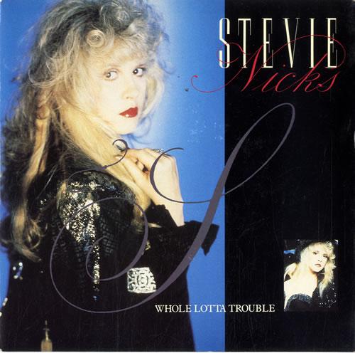 "Stevie Nicks Whole Lotta Trouble 7"" vinyl single (7 inch record) UK NIC07WH67222"