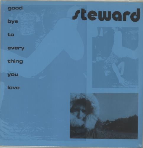 Steward Goodbye To Everything You Love vinyl LP album (LP record) UK YTKLPGO688010