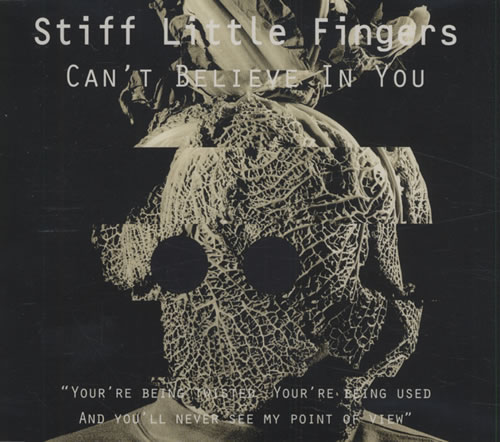 "Stiff Little Fingers Can't Believe In You CD single (CD5 / 5"") UK SFIC5CA434226"