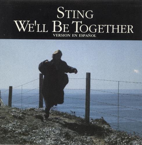 "Sting We'll Be Together - Version En Español 7"" vinyl single (7 inch record) Spanish STI07WE727404"