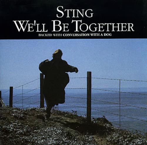 Sting We Ll Be Together Uk 7 Quot Vinyl Single 7 Inch Record