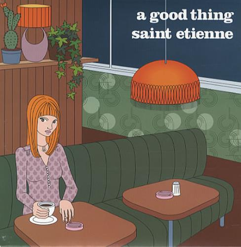 """St Etienne A Good Thing 7"""" vinyl single (7 inch record) UK ETI07AG340422"""