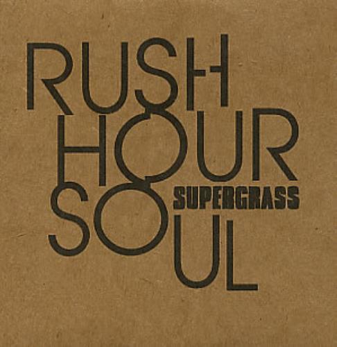 Supergrass Rush Hour Soul CD-R acetate UK SGSCRRU252663
