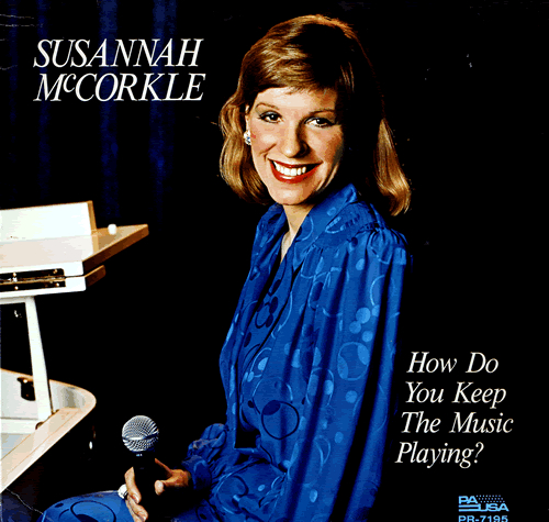 Susannah McCorkle How Do You Keep The Music Playing vinyl LP album (LP record) UK S2MLPHO559664