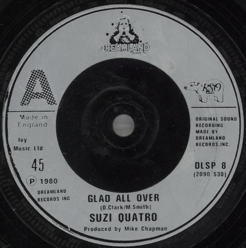 """Suzi Quatro Glad All Over 7"""" vinyl single (7 inch record) UK SUZ07GL731645"""