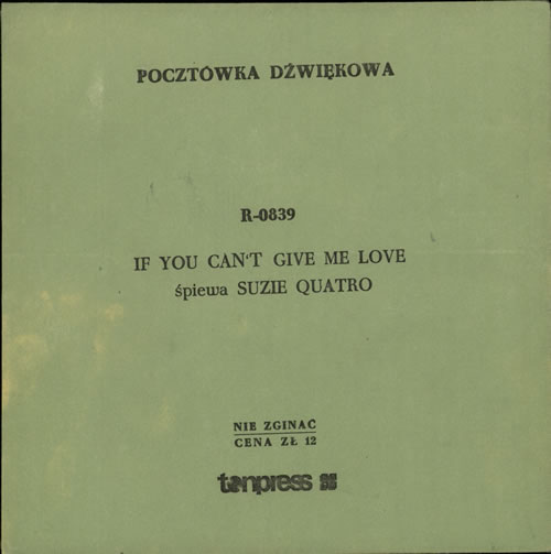 "Suzi Quatro If You Can't Give Me Love 7"" vinyl single (7 inch record) Polish SUZ07IF642398"