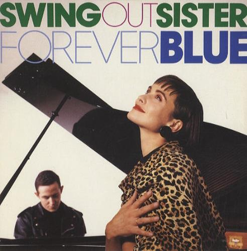 "Swing Out Sister Forever Blue 7"" vinyl single (7 inch record) UK SOS07FO187955"