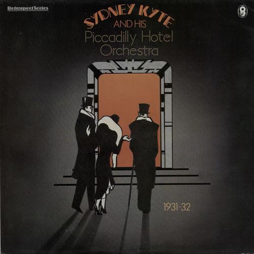 Sydney Kyte Sydney Kyte And His Piccadilly Hotel Orchestra vinyl LP album (LP record) UK U9DLPSY568097