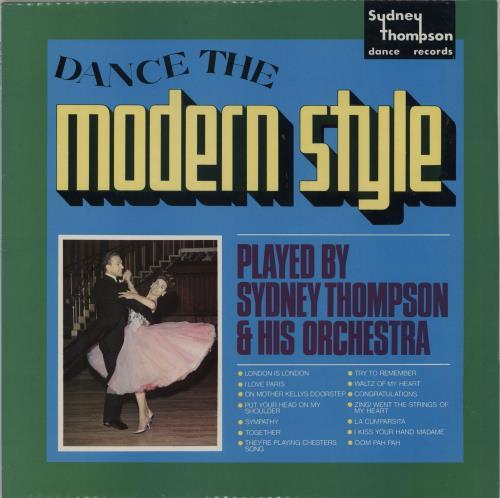 Sydney Thompson Dance The Modern Style vinyl LP album (LP record) UK VYDLPDA764140