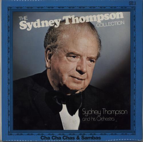 Sydney Thompson The Sydney Thompson Collection - Cha Cha Chas & Sambas vinyl LP album (LP record) UK VYDLPTH665780