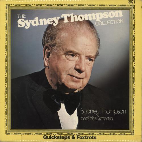 Sydney Thompson The Sydney Thompson Collection - Quicksteps & Foxtrots vinyl LP album (LP record) UK VYDLPTH722131