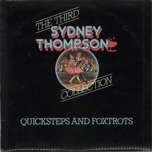 Sydney Thompson The Third Sydney Thompson Collection - Quicksteps & Foxtrots vinyl LP album (LP record) UK VYDLPTH722139