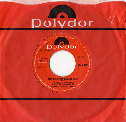 """Syd Little & Eddie Large Rock Steady (The Deedle-ee Song) 7"""" vinyl single (7 inch record) UK XYD07RO630318"""