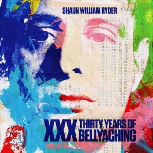 Shaun Ryder XXX: Thirty Years Of Bellyaching CD album (CDLP) UK RYDCDXX525868