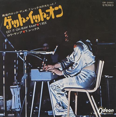 "T-Rex / Tyrannosaurus Rex Get It On 7"" vinyl single (7 inch record) Japanese REX07GE343410"
