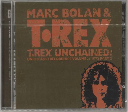 T-Rex / Tyrannosaurus Rex Unchained Volume 2: 1972 Part 2 CD album (CDLP) UK REXCDUN732935
